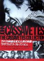 The CASSAVETES COLLECTION